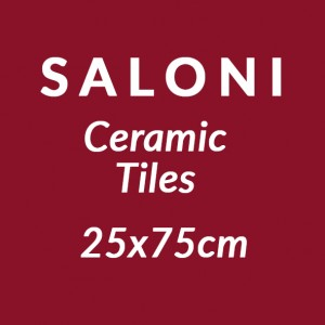 Saloni 25x75cm Ceramic Tiles